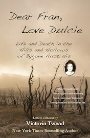 Life and Death in the Hills and Hollows of Bygone Australia